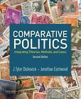 Comparative Politics von J. Tyler Dickovick und Jonathan Eastwood (2015, Taschenbuch)