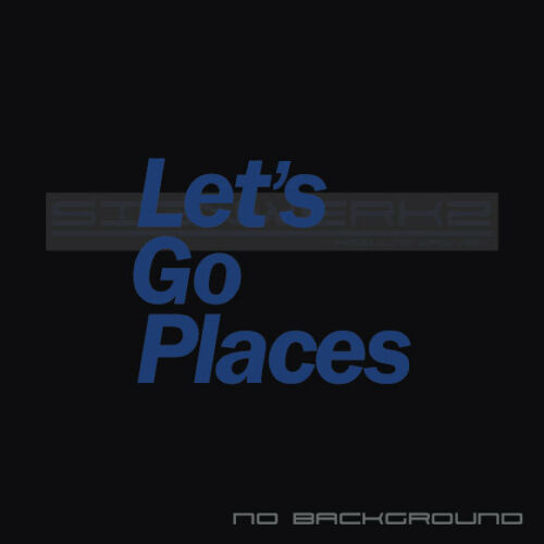 Let/'s Go Places sticker decal tuning toyota 4runners Tacoma Tundra TRD PRO Pair