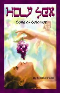 Image Is Loading Holy Sex Song Of Solomon By Michael Pearl