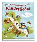 Unsere schönsten Kinderlieder (2012, Gebundene Ausgabe)