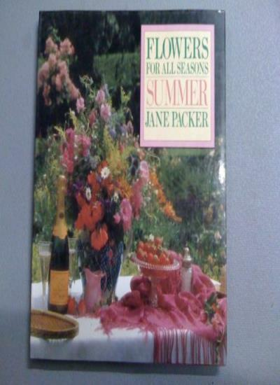 Flowers for Summer By Jane Packer