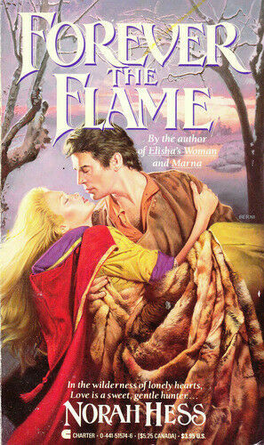 Forever The Flame By Norah Hess Trade Paperback For Sale Online Ebay
