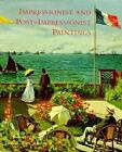Impressionist and Post-Impressionist Paintings by Charles S. Moffett (1998, Hardcover)