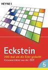 200-mal um die Ecke gedacht 05 von Eckstein (2012, Taschenbuch)