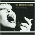Life Love and Leaving 5050159806720 by Detroit Cobras CD