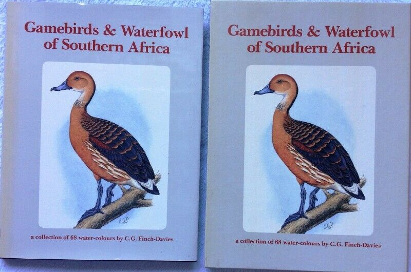 Gamebirds and Waterfowl of Southern Africa - C G Finch-Davies - Limited edition Hardcover