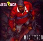 Mic Tyson 0693461223028 by Sean CD
