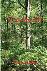 You Are All by Dr Tim Lewis (Paperback / softback, 2010)