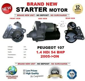 FOR-PEUGEOT-107-1-4-HDi-54-BHP-2005-ON-STARTER-MOTOR-1-4-kW-11-Teeth-BRAND-NEW
