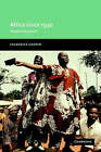 Africa since 1940: The Past of the Present by Frederick Cooper (Paperback, 2002)