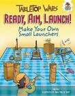 Make Your Own Small Launchers by Rob Ives (Hardback, 2016)