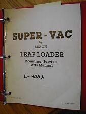 Super-Vac L400A LEAF LOADER OPERATION MAINTENANCE MANUAL PARTS BOOK VACUUM LEACH