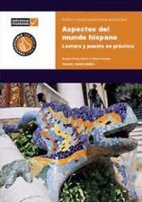 Aspectos del Mundo Hispano : Lectura y Puesta en Practica by Elvira Sancho...