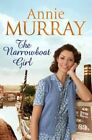 The Narrowboat Girl by Annie Murray (Paperback, 2015)