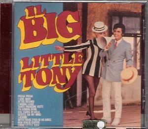 """LITTLE TONY - RARO CD FUORI CATALOGO """" IL BIG LITTLE TONY """" - Italia - LITTLE TONY - RARO CD FUORI CATALOGO """" IL BIG LITTLE TONY """" - Italia"""