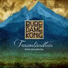 Traumländlein-Neue Folkmusik von Bube Dame König (2015)
