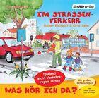Was hör ich da? Im Straßenverkehr von Otto Senn und Rainer Bielfeldt (2011)