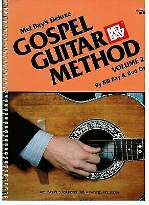 Mel Bay's Deluxe Gospel Guitar Method (Volume 2), , Bud Orr,William Bay, Very Go