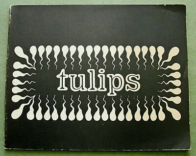 Wim T. Schippers, 1966:  TULIPS  ( multi-signed FLUXUS publ., 500/500 copies )