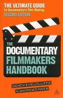 The Documentary Film Maker's Handbook: The Ultimate Guide to Documentary Filmmaking by Andrew Zinnes, Genevieve Jolliffe (Paperback, 2012)