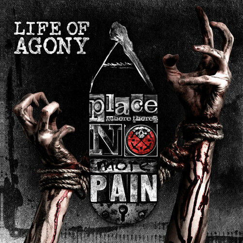 Place Where There's No More Pain - Life Of Agony (2017, CD NEW)
