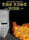 Richard the Lionheart the Last War by Benjamin James Baillie (Paperback, 2011)