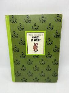 The Wonderful World Of Walt Disney Worlds Of Nature Hardcover Vintage 1965