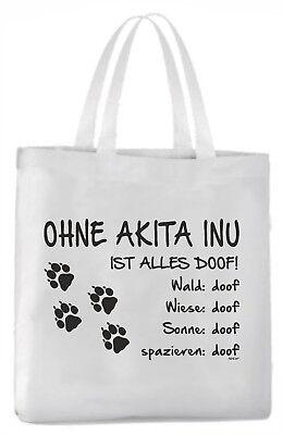"""Schilder & Plaketten Tragetasche """"ohne Akita Inu Ist Alles Doof!"""" 45x42cm Hund Möbel & Wohnen"""