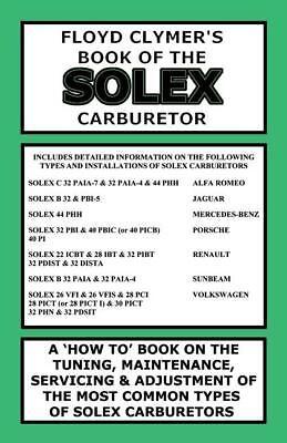 54 jeep solex carburetor diagram floyd clymer s book of the solex carburetor tune up maintenance  solex carburetor tune up maintenance