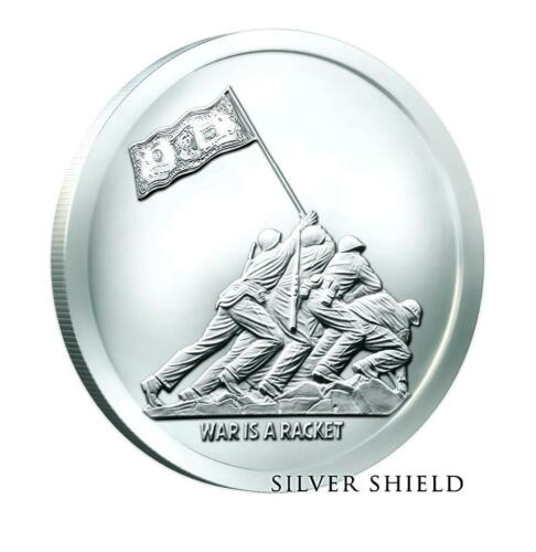 MONUMENTAL TRUTH #1 2017 1oz .999 SILVER SHIELD PROOF WAR IS A RACKET