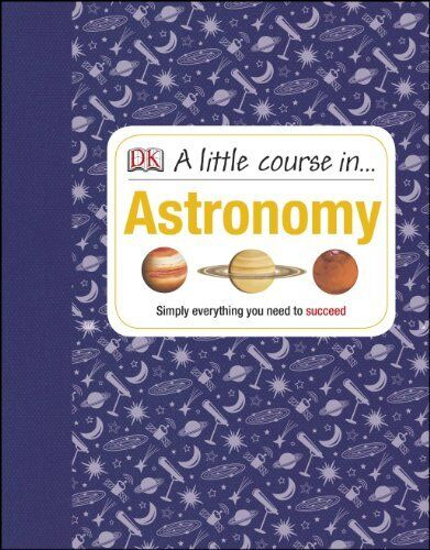 A Little Course in Astronomy by DK Book The Cheap Fast Free Post