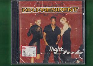 MR-PRESIDENT-NIGHT-CLUB-CD-NUOVO-SIGILLATO