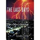 Last Days The Christening 9781452093031 by Osbourne Griffith Hardback