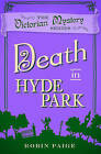 Death at Hyde Park by Robin Paige (Paperback, 2016)