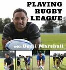 Playing Rugby League with Benji Marshall by Benji Marshall (Paperback, 2014)