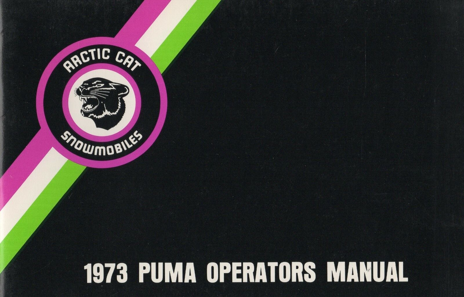 1973 ARCTIC CAT SNOWMOBILE PUMA OPERATOR'S MANUAL  P N 2254-013 (170)