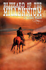 Blizzard of the Millennium by C Gordon Wilson (Paperback / softback, 2008)