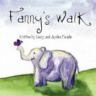 Fanny's Walk 9781606727140 by Linzy Paradis Paperback