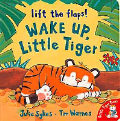 Wake Up, Little Tiger, Sykes, Julie, Very Good Book