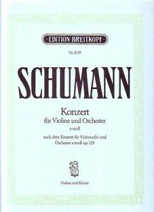 Schumann-Konzert-fur-Violine-ind-Orchester-a-moll-op-129-Violon-et-Piano