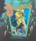 The Life Cycle of a Sea Horse by Bobbie Kalman (Paperback, 2003)