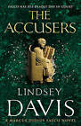 The Accusers: (Falco 15) by Lindsey Davis (Paperback, 2011)