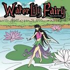 The Water Lily Fairy by Mary Ann Vitale 9781456766399 (paperback 2011)