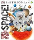 Space! by DK Publishing (Dorling Kindersley) (Hardback, 2015)