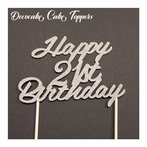 Image Is Loading Happy 21st Birthday Cake Topper Australian Seller
