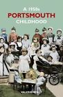 A 1950s Portsmouth Childhood by Valerie Reilly (Paperback, 2014)