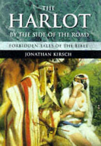 The-Harlot-By-The-Side-Of-The-Road-Forbidden-Tales-Of-The-Bible-Jonathan-Kirs