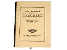 Van Norman Model 2l Plain Amp Universal Milling Machine Parts List Manual 494