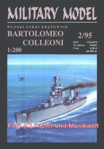 "Leichter Kreuzer /""Bartolomeo Colleoni/"" 1:200 Halinski MM 1995//2"