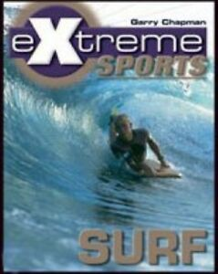 New-Extreme-Sports-Surf-Us-Extreme-Sports-Chelsea-House-Chapman-Book